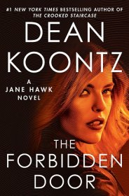 The Forbidden Door : A Jane Hawk Novel by Dean Koontz - Hardcover