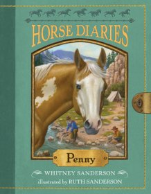 Horse Diaries #16 : Penny by Whitney & Ruth Sanderson - Paperback