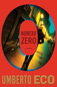 Numero Zero by Umberto Eco - Hardcover Literary Fiction