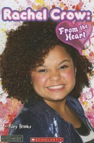 Rachel Crow : From the Heart by Riley Brooks - Paperback Scholastic Book