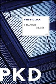 A Maze of Death by Philip K. Dick - Paperback Science Fiction