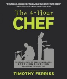 The Four Hour Chef by Timothy Ferriss - Hardcover