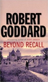 Beyond Recall by Robert Goddard - Paperback USED