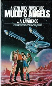 Mudd's Angels : A Star Trek Adventure by J.A. Lawrence - Paperback VINTAGE 1978