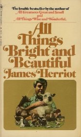 All Things Bright and Beautiful by James Herriot - Paperback USED