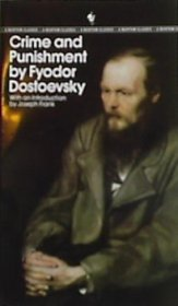Crime and Punishment by Fyodor Dostoevsky - Paperback USED Bantam Classics Edition