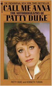 Call Me Anna : The Autobiography of Patty Duke - Paperback