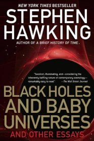 Black Holes and Baby Universes and Other Essays by Stephen W. Hawking - Paperback