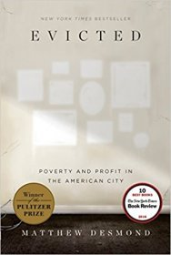 Evicted: Poverty and Profit in the American City by Matthew Desmond - Paperback