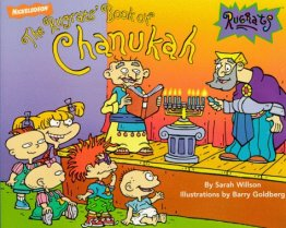The Rugrats' Book of Chanukah by Sarah Wilson - Illustrated Childrens Paperback