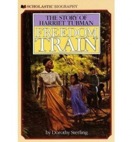 Freedom Train : The Story of Harriet Tubman - Paperback USED Scholastic Biography