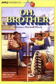 Oh, Brother by Johnniece Marshall Wilson - Paperback USED Scholastic Fiction