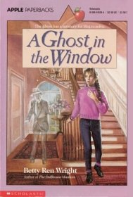 A Ghost in the Window by Betty Ren Wright - Paperback USED Fiction YA
