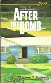 After the Bomb by Gloria D. Miklowitz - Paperback USED