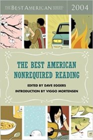 The Best American Non Required Reading 2004 - Dave Eggers, editor - Paperback