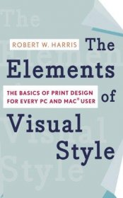 The Elements of Visual Style by Robert W. Harris - Paperback