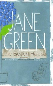 The Beach House by Jane Green - Hardcover