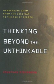 Thinking Beyond the Unthinkable by Jonathan Stevenson HC Cold War History