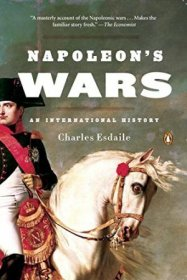 Napoleon's Wars : 1803-1815 by Charles Esdaile - Hardcover History of Warfare