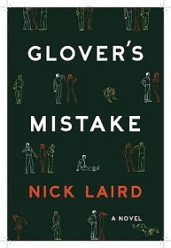 Glover's Mistake by Nick Laird - Hardcover Fiction