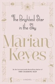 The Brightest Star in the Sky : A Novel by Marian Keyes - Hardcover Fiction