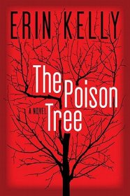 The Poison Tree : A Novel by Erin Kelly - Hardcover Fiction