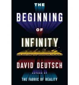 The Beginning of Infinity by David Deutsch - Hardcover FIRST EDITION