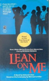 Lean on Me by Deborah Chiel - Paperback Movie Novelization