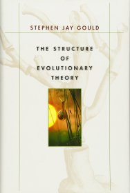 The Structure of Evolutionary Theory by Stephen Jay Gould - Hardcover Nonfiction