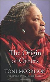 The Origin of Others (The Charles Eliot Norton Lectures) by Toni Morrison - Hardcover