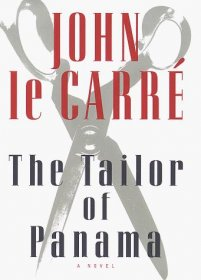The Tailor of Panama by John le Carre - Hardcover Fiction