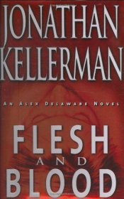 Flesh and Blood by Jonathan Kellerman - Hardcover