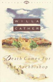 Death Comes for the Archbishop by Willa Cather - Paperback Classics