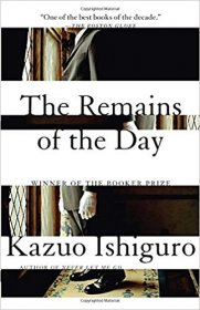 The Remains of the Day by Kazuo Ishiguro - Paperback, Unabridged