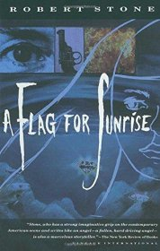 A Flag for Sunrise by Robert Stone - Paperback 20th-Century Classics