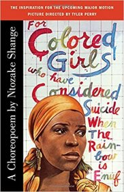 For Colored Girls Who Have Considered Suicide : A Choreopoem by Ntozake Shange - Paperback