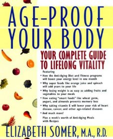 Age Proof Your Body by Elizabeth Somer - Hardcover