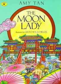 The Moon Lady by Amy Tan - Paperback Illustrated Children's Story
