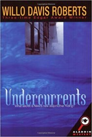 Undercurrents by Willo Davis Roberts - Paperback