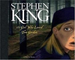 The Girl Who Loved Tom Gordon : A Pop Up Book by Stephen King