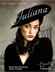 Juliana : (Books 1 & 2: 1941-1944) (Juliana Series) by Vanda Writer - Paperback