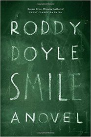 Smile : A Novel by Roddy Doyle - Hardcover Literary Fiction