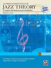 Alfred's Essentials of Jazz Theory : A Complete Self Study for all Musicians - Complete with Audio CDs
