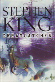 DreamCatcher by Stephen King - Hardcover FIRST EDITION