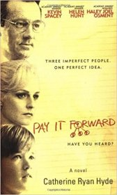 Pay It Forward (Movie Tie-In) by Catherine Ryan Hyde - Paperback