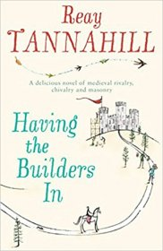 Having the Builders In by Reay Tannahill - Paperback