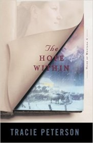 The Hope Within by Tracie Peterson - Paperback USED Fiction