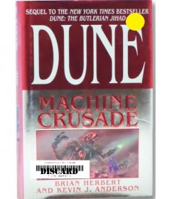 Dune The Machine Crusade by Brian Herbert & Kevin J. Anderson - Hardcover LIBRARY DISCARD