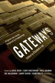 Gateways Science Fiction Anthology edited by Elizabeth Anne Hull - Hardcover