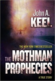 The Mothman Prophecies by John Keel - Paperback Parapsychology
